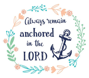 Always Remain Anchored