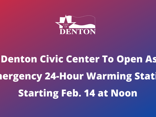 City of Denton To Open 24-Hour Warming Station at Denton Civic Center