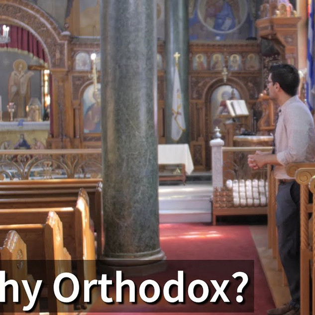 Why Orthodox?