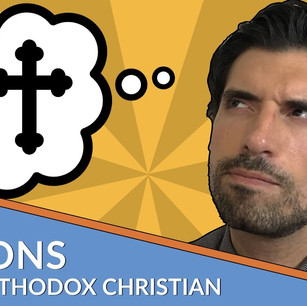 3 Reasons I'm an Orthodox Christian