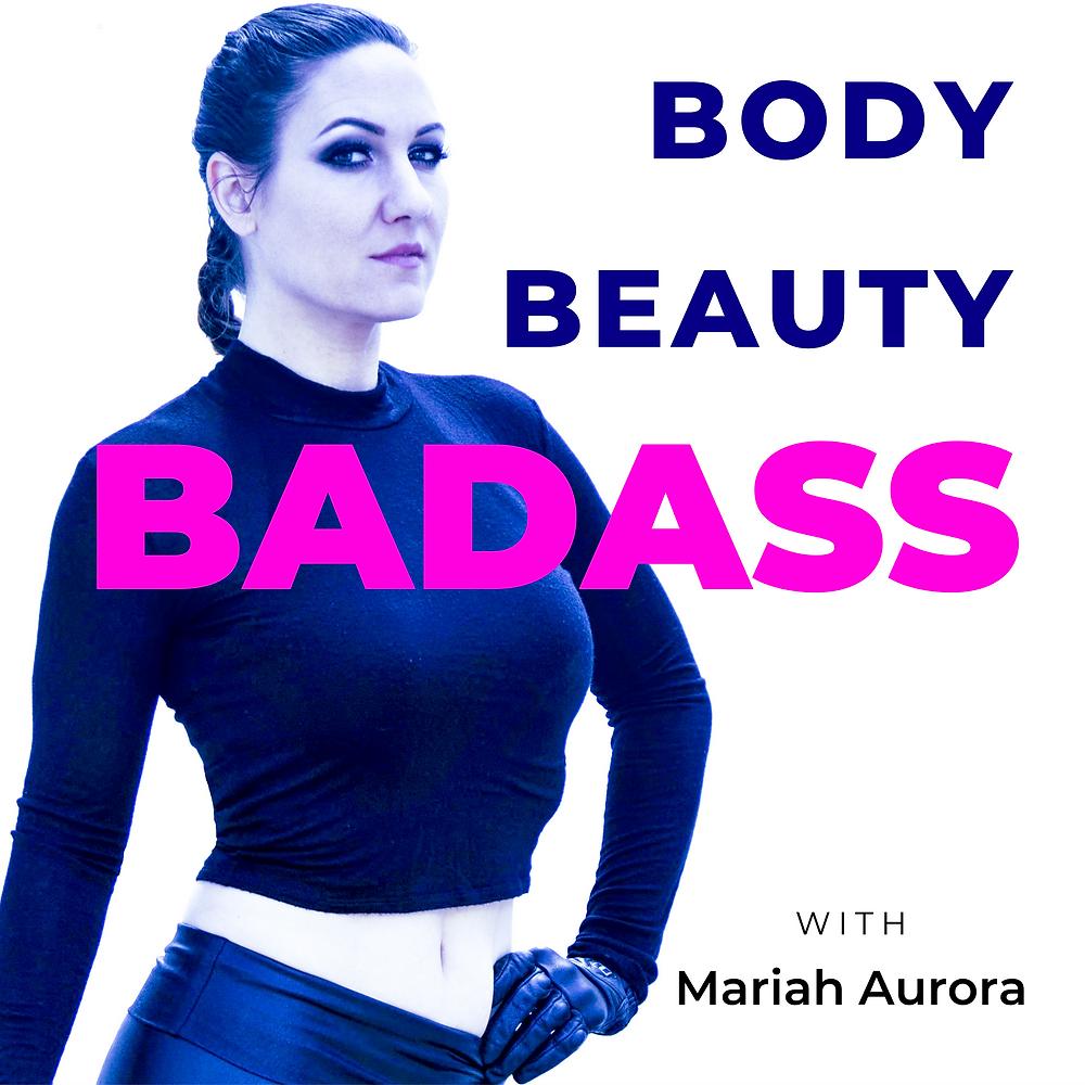 body beauty badass