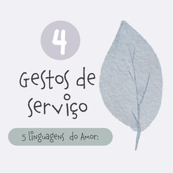 Você concorda que Gestos de Serviços são uma forma de amor?