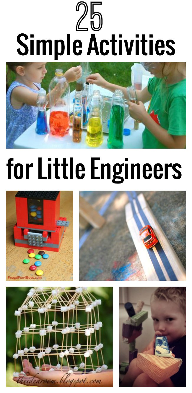 25 Simple Activities for Little Engi