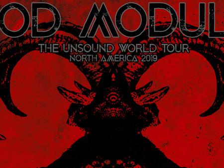 God Module: The Unsound Tour 2019