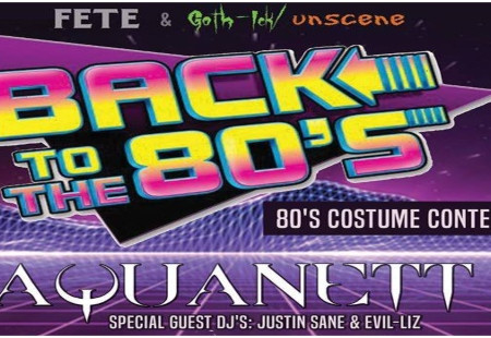 Join us for 'Back to the 80's' with live set from Aquanett...