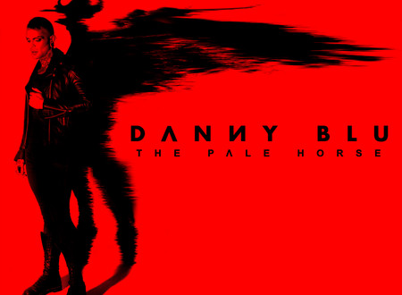 "Interview with Danny Blu on the new EP 'The Pale Horse' -  ""This has been a long time coming"""