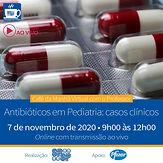Café da Manhã Virtual com o Professor - Antibióticos em Pediatria: Casos Clínicos