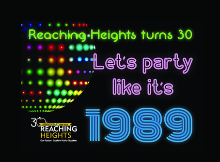 Reaching Heights is 30! Watch the Video . . .