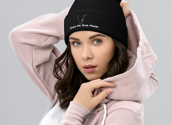Show Me Your Mask Cuffed Beanie