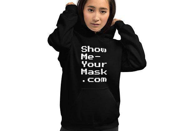 'Showme-yourmask.com' Unisex Hoodie