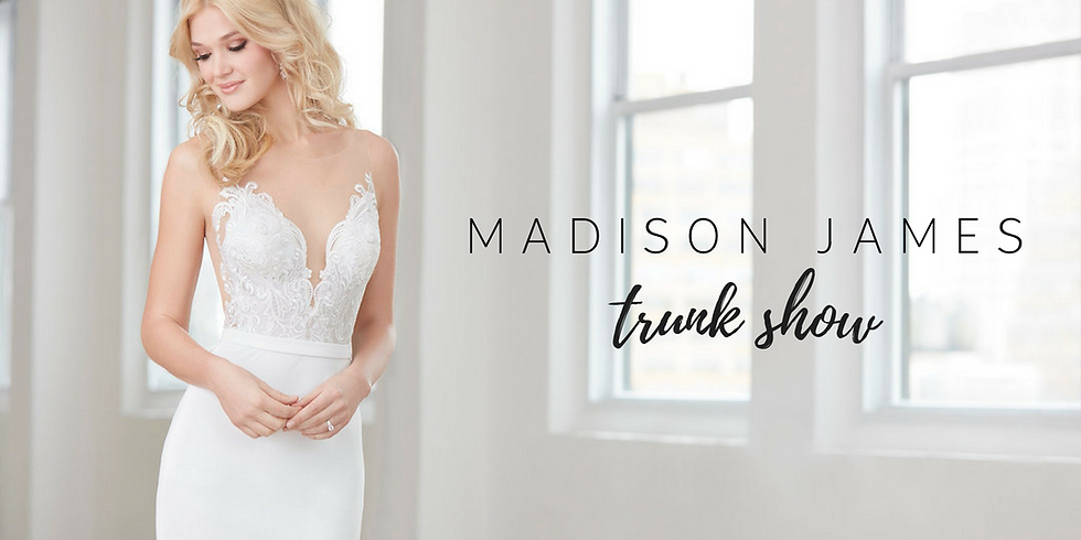 Madison James Collection - Trunk Show