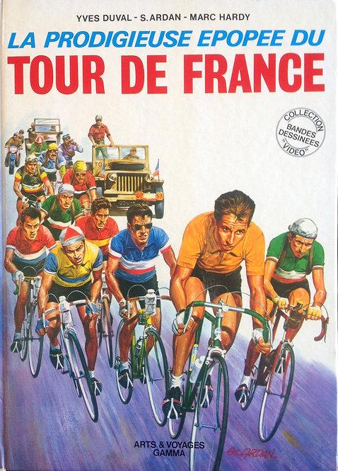 B.D La Prodigieuse Epopée du Tour de France