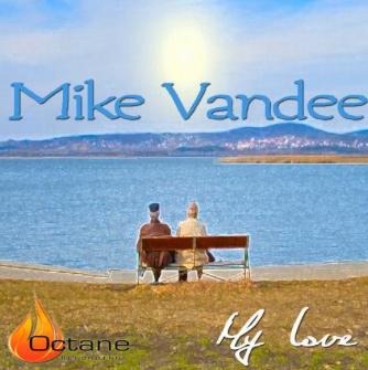 My Love - Mike Vandee (DJ & PRODUCER)
