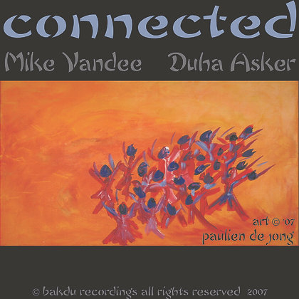 Connected - Always stay beautiful - MikeVandee & Duha Asker