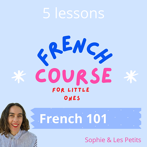 French 101: 5 lessons