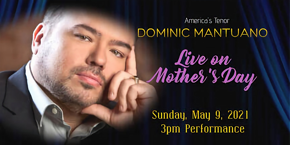 Dominic Mantuano - Mother's Day Concert