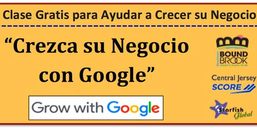 """Clase Gratis:  """"Crezca su negocio con Google"""""""