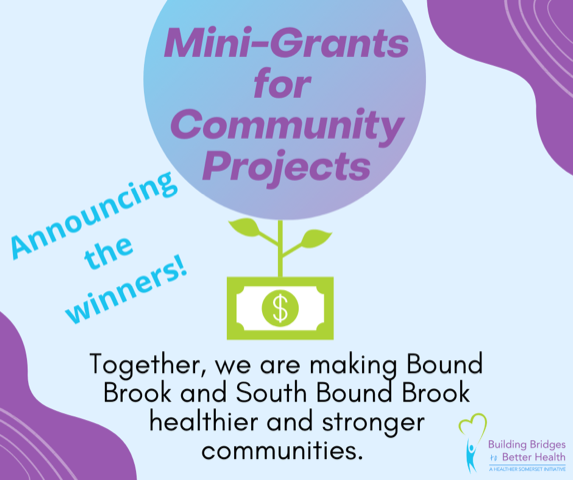 """""""Building Bridges to Better Health"""" Awards $10,000 in Mini-Grants in Bound Brook & South Bound Brook"""