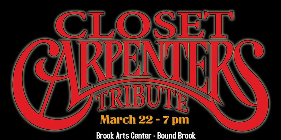 Closet Carpenters Tribute (POSTPONED - RESCHEDULED DATE POSTED SOON)