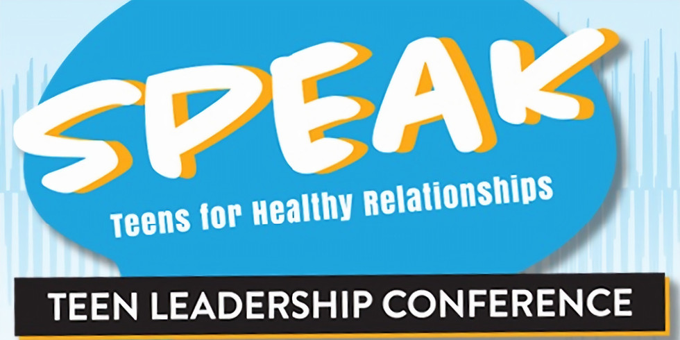 SPEAK Teen Leadership Conference (FREE EVENT)