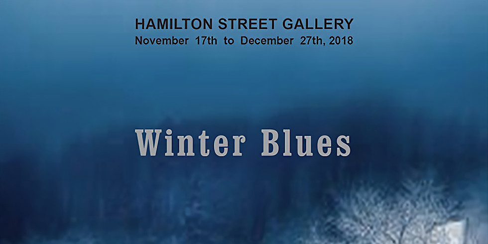 "Art Exhibit - ""Winter Blues"""