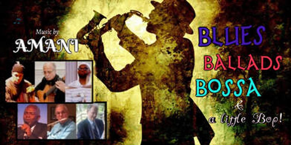 Blues, Ballads, Bossa, and a little bit of Bop