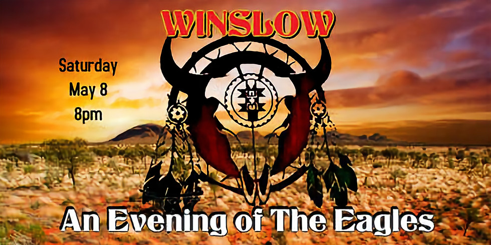 Winslow: An Evening of the Eagles