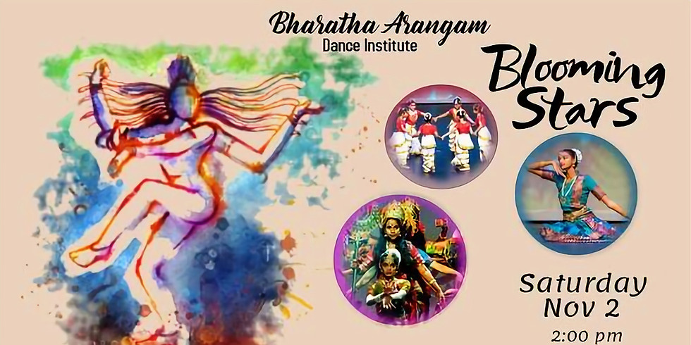 Bharatha Arangam -- Blooming Stars Dance Recital