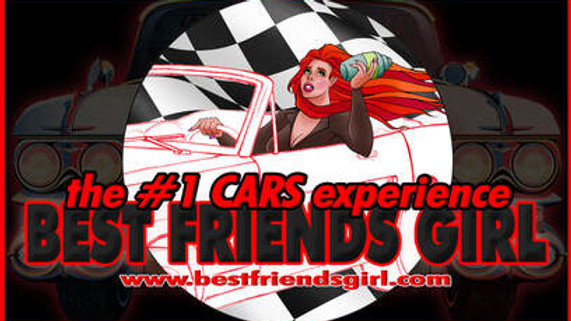 BEST FRIENDS GIRL : The #1 CARS Experience