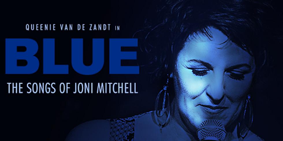 Queenie van de Zandt: The Songs of Joni Mitchell (POSTPONED - RESCHEDULED DATE POSTED SOON)