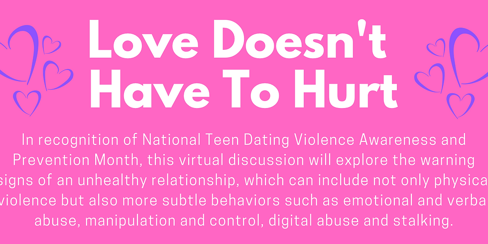 Love Doesn't Have to Hurt   National Teen Dating Violence Awareness & Prevention Month