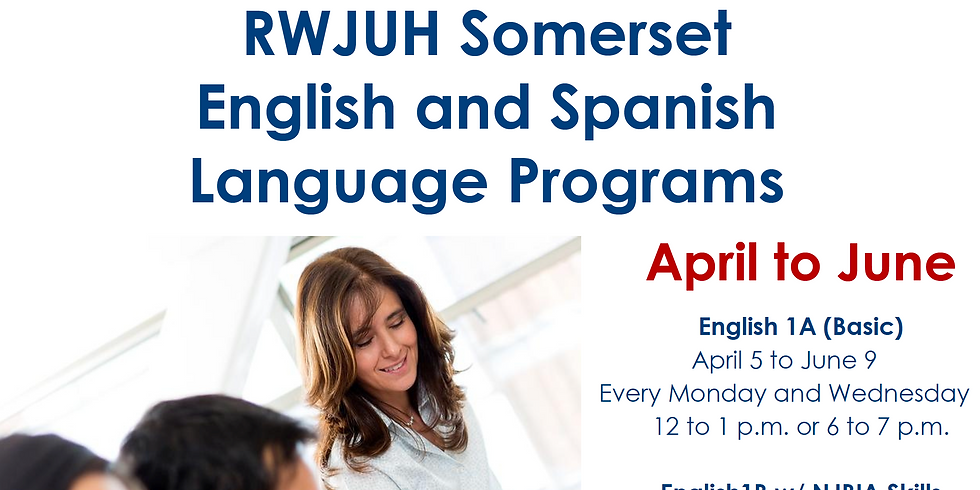 RWJUH Somerset English 1B (NJBIA Skills) Language Learning Program (FREE)