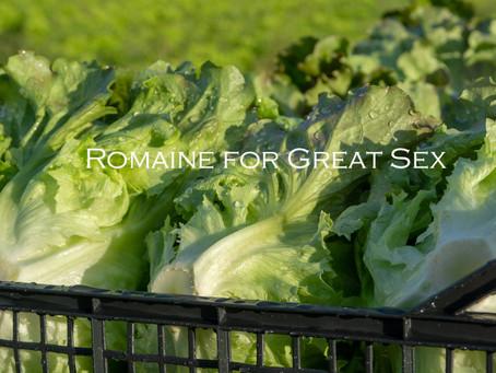 Romaine for Women's sexual pleasure