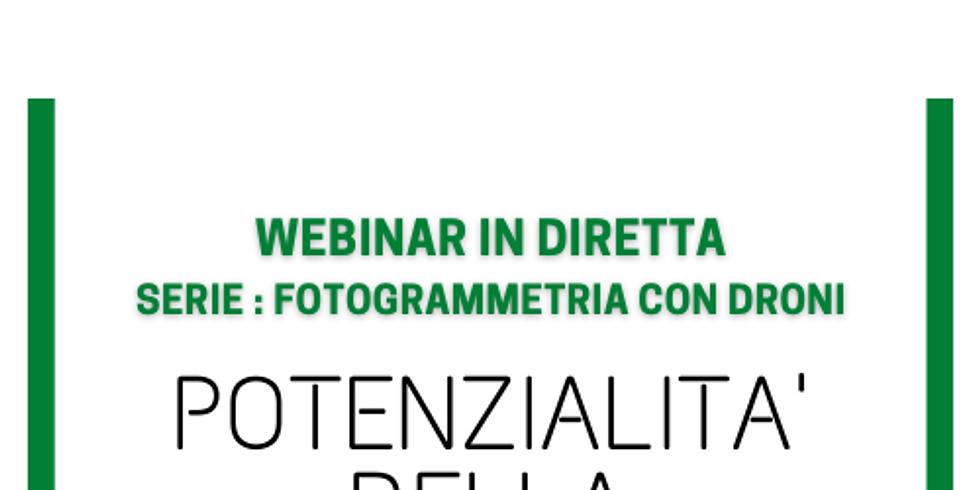 POTENZIALITA' DEL RILIEVO FOTOGRAMMETRICO CON DRONI