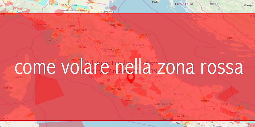 COME VOLARE NELLA ZONA ROSSA