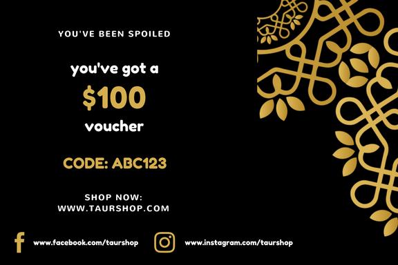 $100 TAURSHOP Voucher