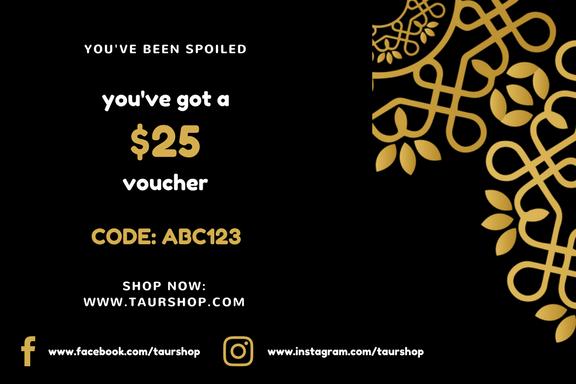 $25 TAURSHOP Voucher
