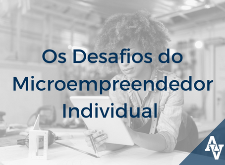 Os Desafios do Microempreendedor Individual (MEI) - Iniciativas e Possibilidades Jurídicas
