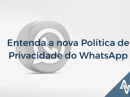 Entenda a nova Política de Privacidade do WhatsApp