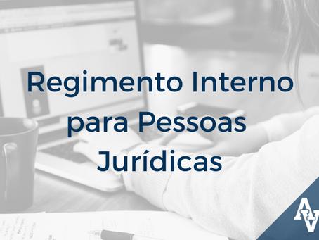 Regimento Interno para Pessoas Jurídicas