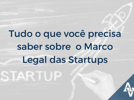 Tudo o que você precisa saber sobre o Marco Legal das Startups