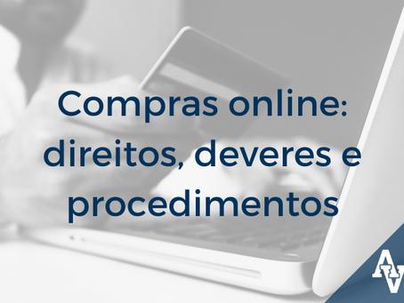 Compras online: direitos, deveres e procedimentos
