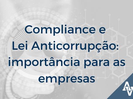 Compliance e Lei Anticorrupção: importância para as empresas