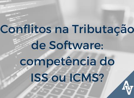 Conflitos na Tributação de Software: competência do ISS ou ICMS?