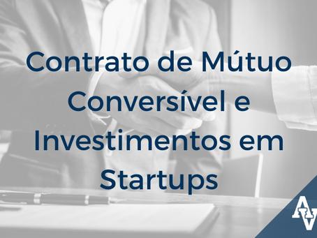 Contrato de Mútuo Conversível e Investimentos em Startups