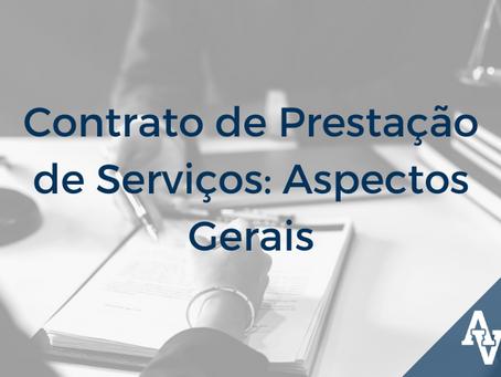 Contrato de Prestação de Serviços: Aspectos Gerais