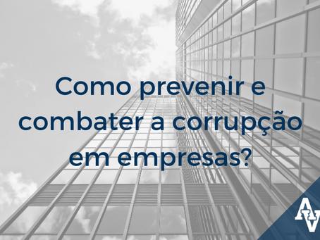 Como prevenir e combater a corrupção em empresas?