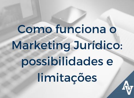 Como funciona o Marketing Jurídico: possibilidades e limitações
