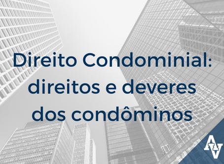 Direito Condominial: direitos e deveres dos condôminos