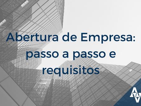 Abertura de Empresa: passo a passo e requisitos
